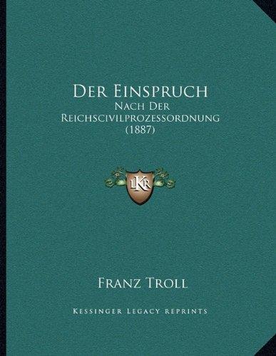 Der Einspruch: Nach Der Reichscivilprozessordnung (1887)
