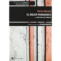 Dolor Paraguayo,El (Capital intelectual/Varios)