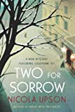 img - for Two for Sorrow: A New Mystery Featuring Josephine Tey (Josephine Tey Mysteries) book / textbook / text book