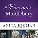 A Marriage in Middlebury | Anita Higman