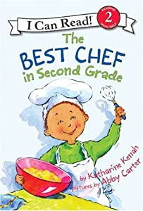 The Best Chef in Second Grade (I Can Read Book 2) online