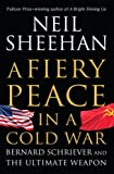 Book cover for A Fiery Peace in a Cold War: Bernard Schriever and the Ultimate Weapon