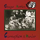 "Corruption & Murdervon ""Stage Bottles"""