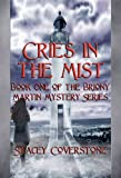 Cries in the Mist (The Briony Martin Mystery Series Book 1)