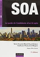 SOA - 3ème édition - Le guide de l'architecte d'un SI agile