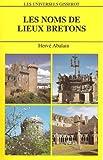 echange, troc H. Abalain - Noms de lieux bretons