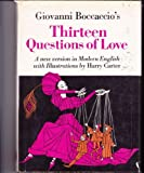 Thirteen most pleasant and delectable questions of love, entitled A disport of diverse noble personages (0517514923) by Boccaccio, Giovanni