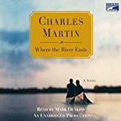 Where the River Ends | [Charles Martin]