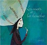 """Afficher """"Les Mots à la bouche"""""""