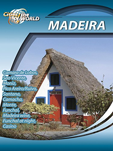 Cities of the World Madeira Portugal on Amazon Prime Video UK