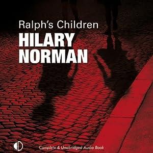 Ralph's Children | [Hilary Norman]