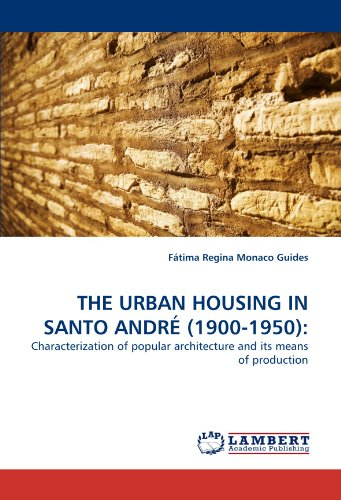 The Urban Housing in Santo Andre (1900-1950)