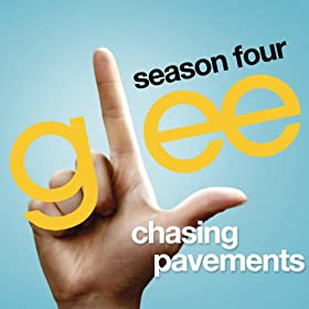 Chasing Pavements (Glee Cast Version)