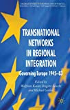 img - for Transnational Networks in Regional Integration: Governing Europe 1945-83 (Palgrave Studies in European Union Politics) book / textbook / text book