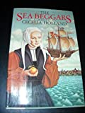 The Sea Beggars (0394504062) by Holland, Cecelia