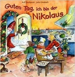 Rolf Zuckowski Guten Tag, Ich Bin Der Nikolaus