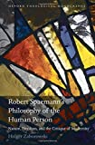 img - for Robert Spaemann's Philosophy of the Human Person: Nature, Freedom, and the Critique of Modernity (Oxford Theology and Religion Monographs) book / textbook / text book