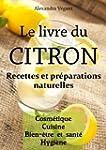 Le livre du citron - Recettes et pr�p...