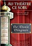 echange, troc Au Théâtre ce soir  De Doux Dingues