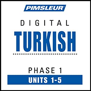 Turkish Phase 1, Unit 01-05: Learn to Speak and Understand Turkish with Pimsleur Language Programs | [Pimsleur]