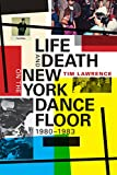 img - for Life and Death on the New York Dance Floor, 1980-1983 book / textbook / text book