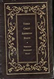 Three Great American Poets (Borders Leatherbound Classics) (0681748095) by Walt Whitman