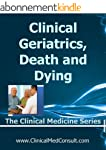 Clinical Geriatrics, Death and Dying...