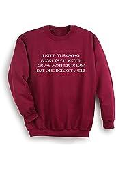 Unisex-Adult Buckets Of Water Mother-In-Law Maroon Sweatshirt