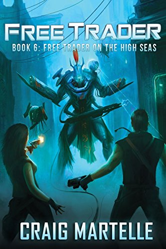 Free Trader on the High Seas (Free Trader Series) (Volume 6) (Free Trader compare prices)