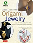 LaFosse & Alexander's Origami Jewelry...