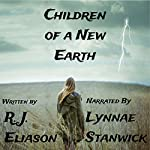 Children of a New Earth | R. J. Eliason