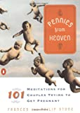 Pennies from Heaven: 101 Meditations for Couples Trying to Get Pregnant