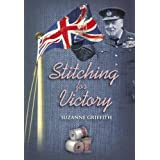 Stitching for Victoryby Suzanne Griffith