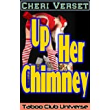 Up Her Chimney (Taboo Club Universe)by Cheri Verset