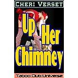 Up Her Chimney (Taboo Club Universe)by Cheri Verset