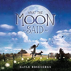 What the Moon Said Audiobook