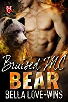 BRUISED MC BEAR (BEARTOOTH BROTHERHOOD MC BOOK 3)