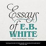 Essays of E. B. White | E. B. White