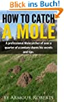 How to catch a mole
