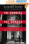 The Bombers and the Bombed: Allied Ai...