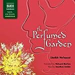 The Perfumed Garden   Sheikh Nefzaoui,Richard Burton