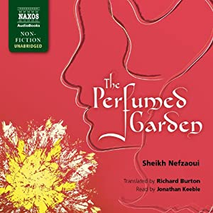 The Perfumed Garden | [Sheikh Nefzaoui, Richard Burton]
