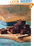 The Guilt-free Gourmet - Indulgent re...