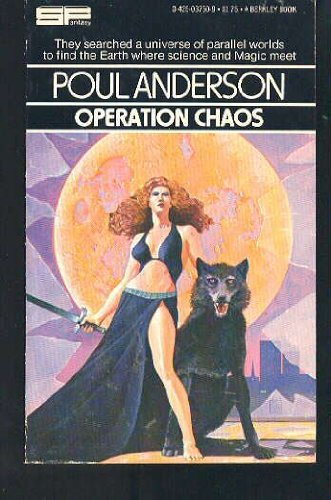 Operation Chaos, Poul Anderson