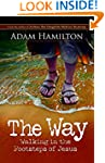 The Way: Walking in the Footsteps of...