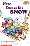 Here Comes the Snow (Hello Reader!, Level 1) (0590262661) by Angela Shelf Medearis