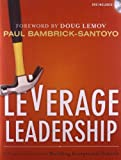 img - for Leverage Leadership: A Practical Guide to Building Exceptional Schools book / textbook / text book