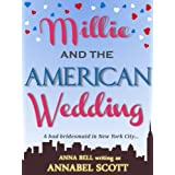 Millie and the American Weddingby Annabel Scott