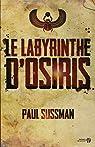 Le labyrinthe d'Osiris par Sussman