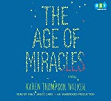 Age of Miracles, the (Lib)(CD)